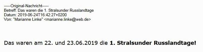 Aus dem Posteingang - Das waren am 22. und 23.06.2019 die 1. Stralsunder Russlandtage!