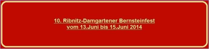 10. Ribnitz-Damgartener Bernsteinfest vom 13.Juni bis 15.Juni 2014 - Geschafft! Die längste Bernsteinkette der Welt! Länge 178,64 Meter! - Ostsee-Rundschau.de