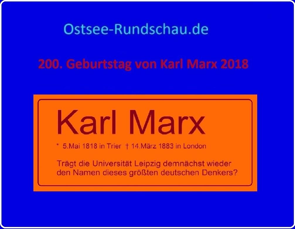 200. Geburtstag von Karl Marx 2018 -  Karl Marx - geboren am 5.Mai 1818 in Trier - gestorben am 14. März 1883 in London - größter deutscher Denker, Philosoph und Gesellschaftsanalytiker - Ostsee-Rundschau.de