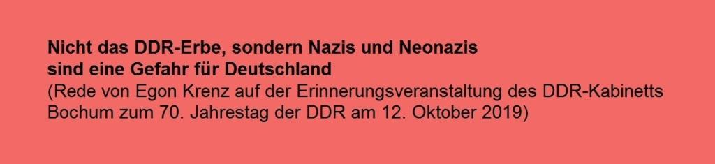 70 Jahre DDR - Rede von Egon Krenz am 12. 10. 2019 aus Anlass des 70. Jahrestages der Gründung der DDR in Bochum - PDF