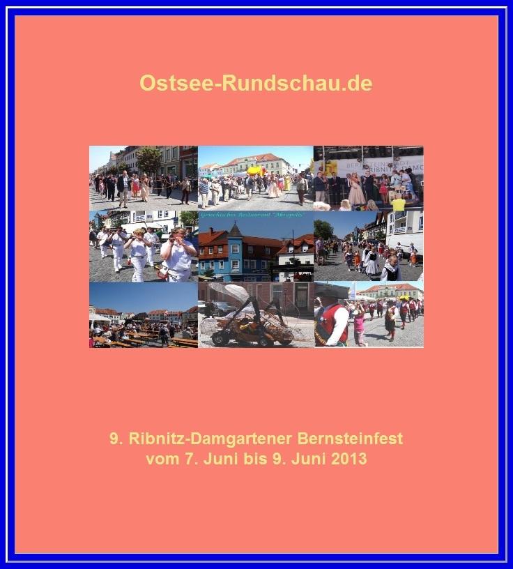 Bilder vom 9. Bernsteinfest in Ribnitz-Damgarten am 8.Juni 2013. Fotos: Eckart Kreitlow