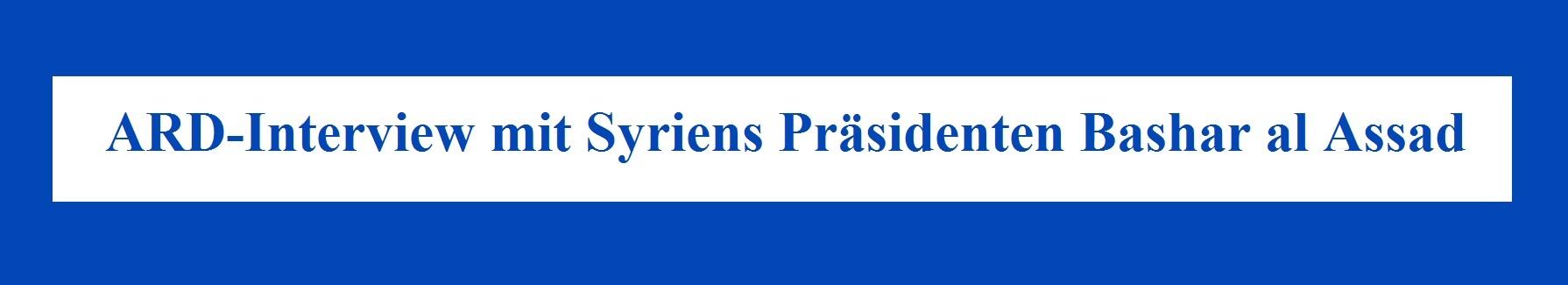 Aus dem Posteingang an Ostsee-Rundschau.de - ARD-Interview mit Syriens Präsidenten Bashar al Assad