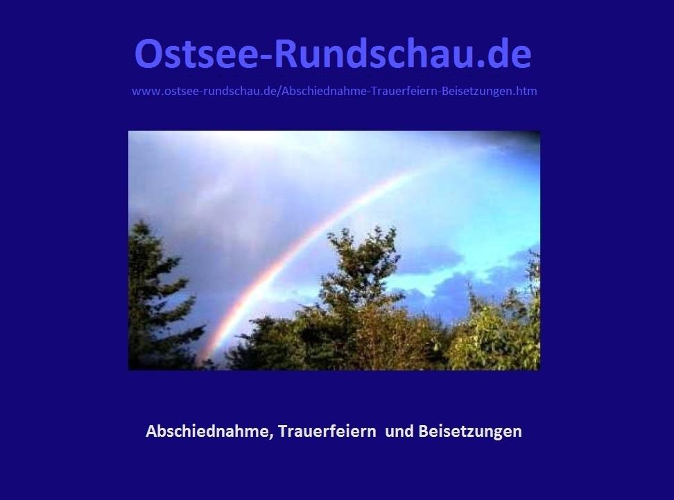 Abschiednahme - Trauerfeiern - Beisetzungen auf Ostsee-Rundschau.de