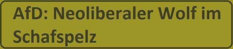 Hintergrund - Das Nachrichtenmagazin - Innenpolitik - AfD: Neoliberaler Wolf im Schafspelz - Die AfD gibt sich als Partei der 'kleinen Leute' – ihr Programm spricht eine andere Sprache.