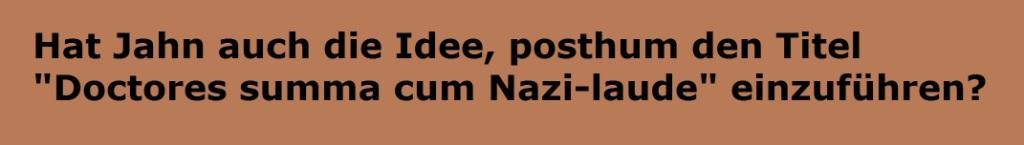 Rationalgalerie - Anmerkung um Stasibeauftragten - 'Doctores summa cum Nazi-laude' - Autor: Dr. Diether Dehm - 25. 12. 2019 - Hat Stasibeauftragter Roland Jahn auch die Idee, posthum den Titel 'Doctores summa cum Nazi-laude' einzuführen?