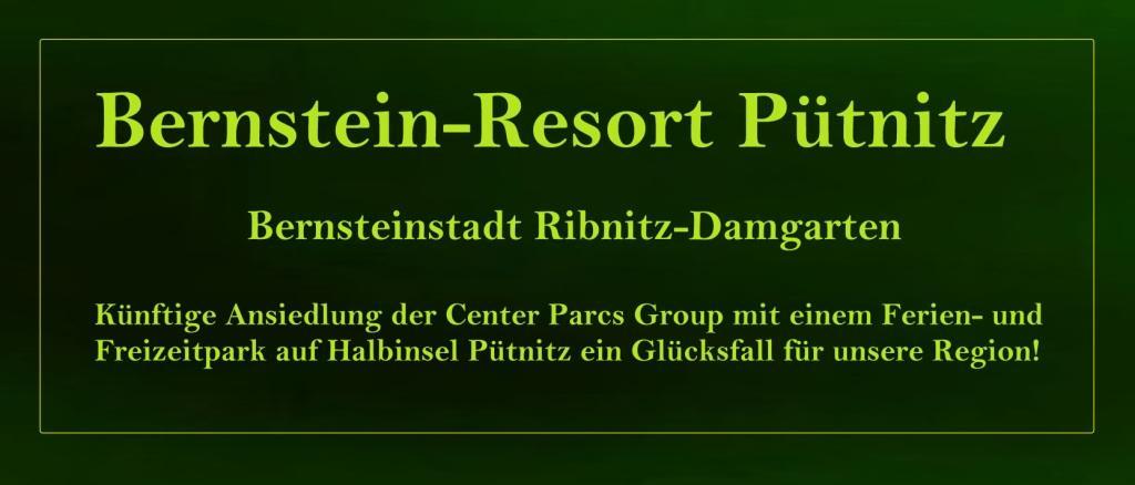 Künftige Ansiedlung der Center Parcs Group auf der Halbinsel Pütnitz ist ein Glücksfall für unsere Region! - Bernsteinstadt Ribnitz-Damgarten - Bernstein Resort Pütnitz - Leserbrief von Eckart Kreitlow an die Ostsee-Zeitung - 13.11.2020 14:41 Uhr