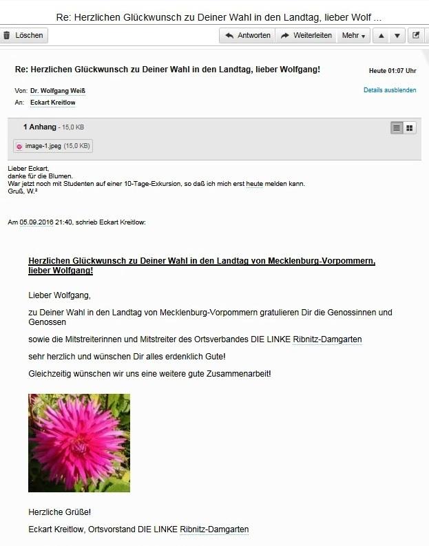 Per Email gratulierten wir unserem stellvertretenden Vorsitzender des Kreisverbandes unserer Partei DIE LINKE Vorpommern-Rügen, Genossen Dr. Wolfgang Weiß, im Namen aller Genossinnen und Genossen sowie Mitstreiterinnen und Mitstreiter unseres Ortsverbandes DIE LINKE Ribnitz-Damgarten sehr herzlich zur Wahl in den Landtag von Mecklenburg-Vorpommern und wünschten ihm persönlich und  für die weitere Arbeit alles erdenklich Gute!