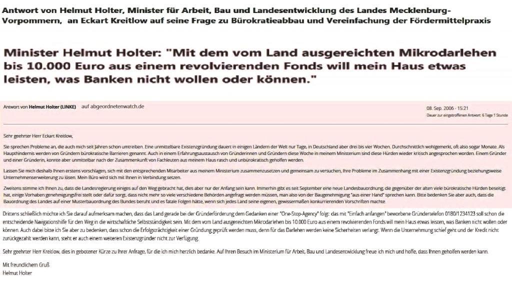 Antwort von Helmut Holter, Minister für Arbeit, Bau und Landesentwicklung des Landes Mecklenburg-Vorpommern,  an Eckart Kreitlow auf seine Frage zu Bürokratieabbau und Vereinfachung der Fördermittelpraxis am 8.September 2006 auf abgeordnetenwatch.de