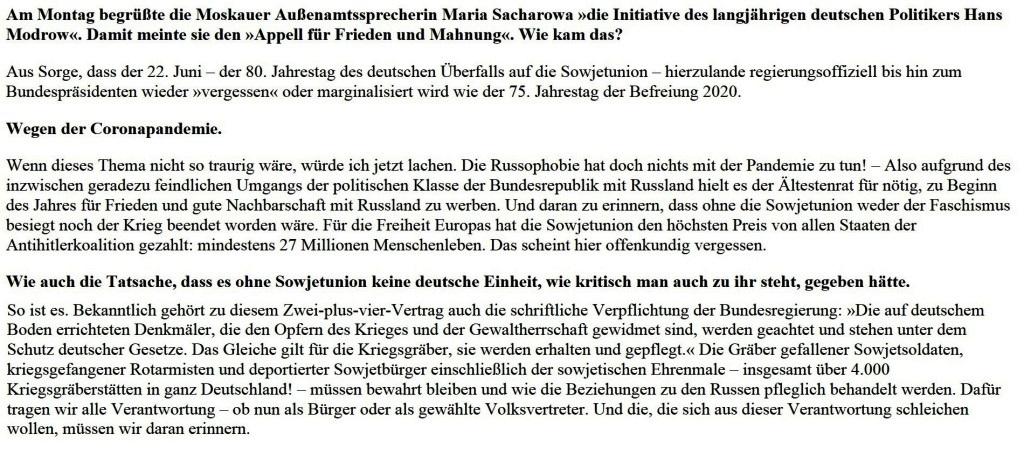 Appell für Frieden mit Russland - 'Daran wollten wir erinnern und mahnen' - Vor 80 Jahren: Überfall auf Sowjetunion. Berlin fehlt nötiges Feingefühl. Appell für Frieden mit Russland. - Ein Gespräch mit Hans Modrow - Interview: Frank Schumann - Tageszeitung junge Welt,  Ausgabe vom 20.03.2021 - Aus dem Posteingang vom 20.03.2021 von Dr. Marianne Linke - Link: https://www.jungewelt.de/artikel/398937.appell-f%C3%BCr-frieden-mit-russland-daran-wollten-wir-erinnern-und-mahnen.html - jW-Beitrag Abschnitt 2