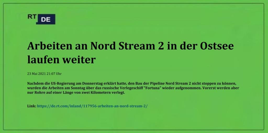 Arbeiten an Nord Stream 2 in der Ostsee laufen weiter -  RT DE - 23 Mai 2021 21:07 Uhr - Link: https://de.rt.com/inland/117956-arbeiten-an-nord-stream-2/
