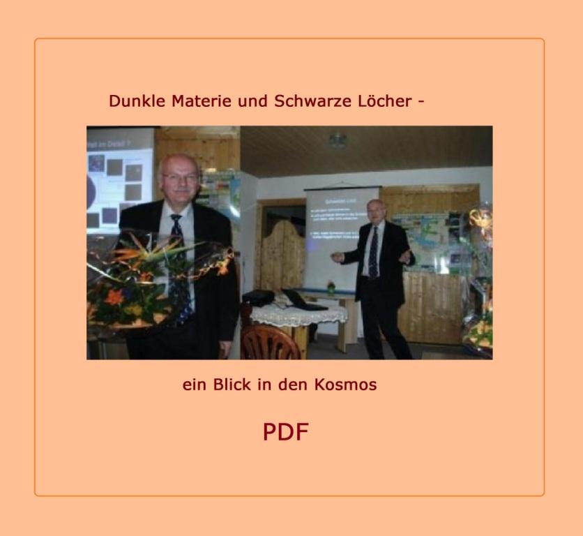 Astronomievortrag zu dem Thema 'Dunkle Materie und Schwarze Löcher - ein Blick in den Kosmos'  mit Professor Dr. Lienhard Pagel am 16.April 2009 - PDF