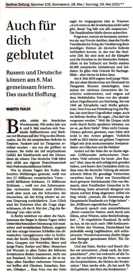 Auch für dich geblutet - Russen und Deutsche können am 8. Mai gemeinsam feiern. Das macht Hoffnung - Von Maritta Tkalec - Berliner Zeitung - Aus dem Posteingang vom 11.05.2021 von Dr. Marianne Linke - Link: https://www.berliner-zeitung.de/wochenende/tag-der-befreiung-es-hat-auch-fuer-dich-geblutet-das-herz-der-sowjetunion-li.156944
