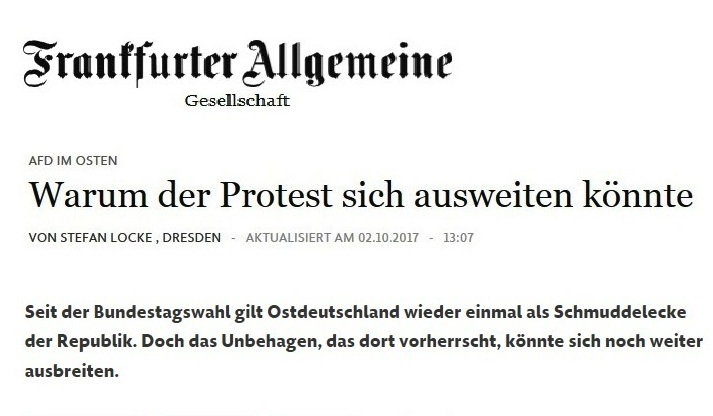 Frankfurter Allgemeine - AFD im Osten - Warum der Protest sich ausweiten könnte - Beitrag von Stefan Locke, Dresden - 02.09.2017