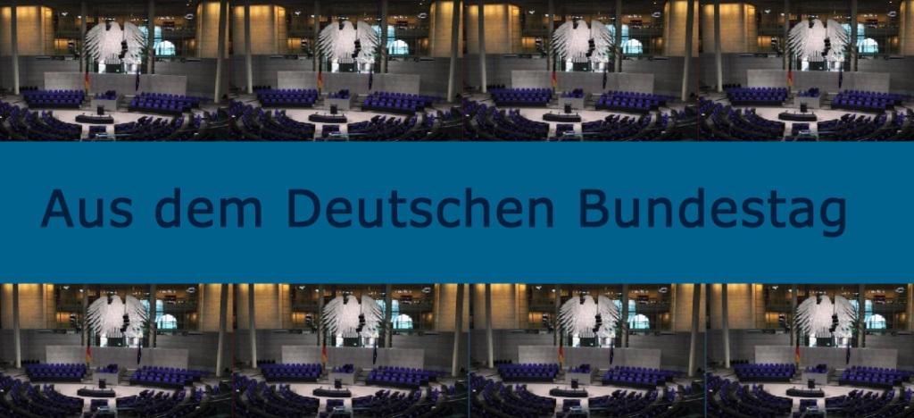 Aus dem Deutschen Bundestag auf Ostsee-Rundschau.de