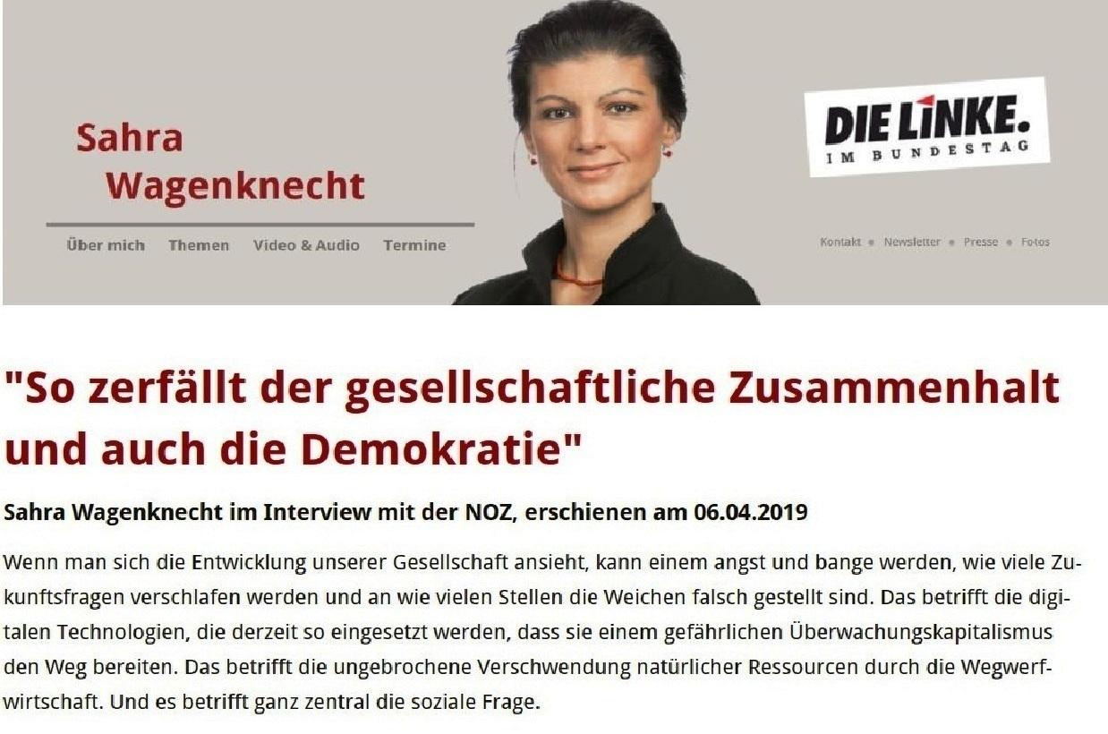 Interview Sahra Wagenknechts mit der Neuen Osnabrücker Zeitung - erschienen am 06.04. 2019  - 'So zerfällt der gesellschaftliche Zusammenhalt und auch die Demokratie' - Sahra Wagenknecht im Interview mit der NOZ, erschienen am 06.04.2019