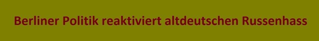 Berliner Politik reaktiviert altdeutschen Russenhass - Bundestagsabgeordneter Dr. Diether Dehm: Wir wollen mit Russland keinen neuen Krieg und die Nato muss daran gehindert werden, ihre aggressiven Interessen dort durchzusetzen