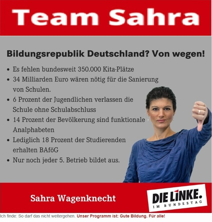 Dr. Sahra Wagenknecht, Mitglied des Deutschen Bundestages, Fraktion DIE LINKE - Team Sahra - Bildungsrepublik Deutschland? Von wegen!