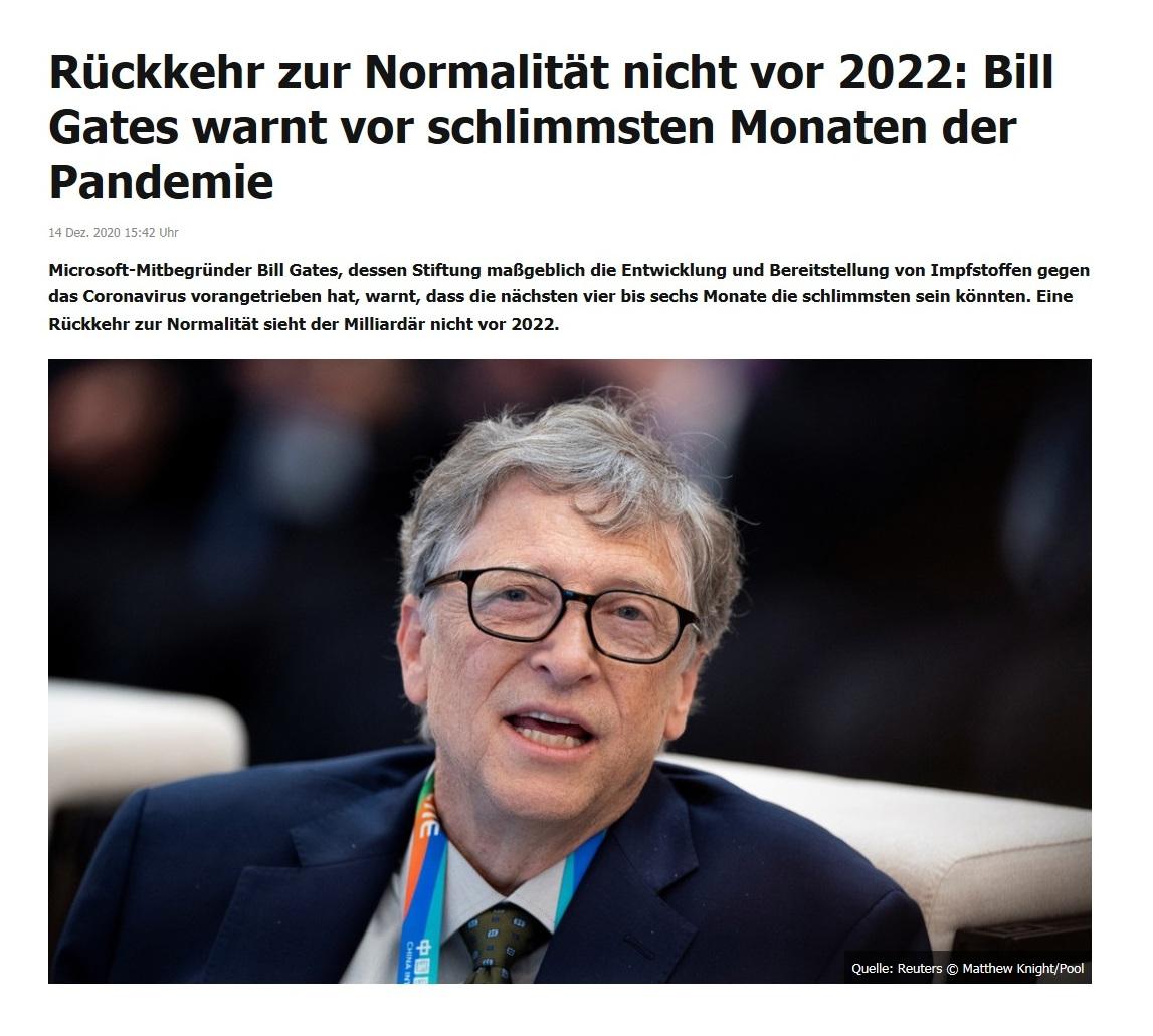 Rückkehr zur Normalität nicht vor 2022: Bill Gates warnt vor schlimmsten Monaten der Pandemie - Microsoft-Mitbegründer Bill Gates, dessen Stiftung maßgeblich die Entwicklung und Bereitstellung von Impfstoffen gegen das Coronavirus vorangetrieben hat, warnt, dass die nächsten vier bis sechs Monate die schlimmsten sein könnten. Eine Rückkehr zur Normalität sieht der Milliardär nicht vor 2022. - RT DE - 14 Dez. 2020 15:42 Uhr