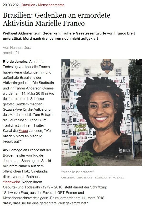 Brasilien: Gedenken an ermordete Aktivistin Marielle Franco - Weltweit Aktionen zum Gedenken. Frühere Gesetzesentwürfe von Franco breit unterstützt. Mord nach drei Jahren noch nicht aufgeklärt - Von Hannah Dora - amerika21 - Nachrichten und Analysen aus Lateinamerika - 20.03.2021