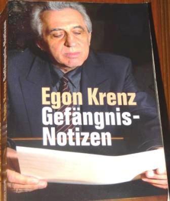 Eine Rezension zu dem 2009 erschienenen  Buch Gefängnis-Notizen von Egon Krenz, ehemaliger Vorsitzender des Staatsrates der DDR, ehemaliger Vorsitzender des Nationalen Verteidigungsrates der DDR und ehemaliger Generalsekretär des ZK der SED. Foto: Eckart Kreitlow