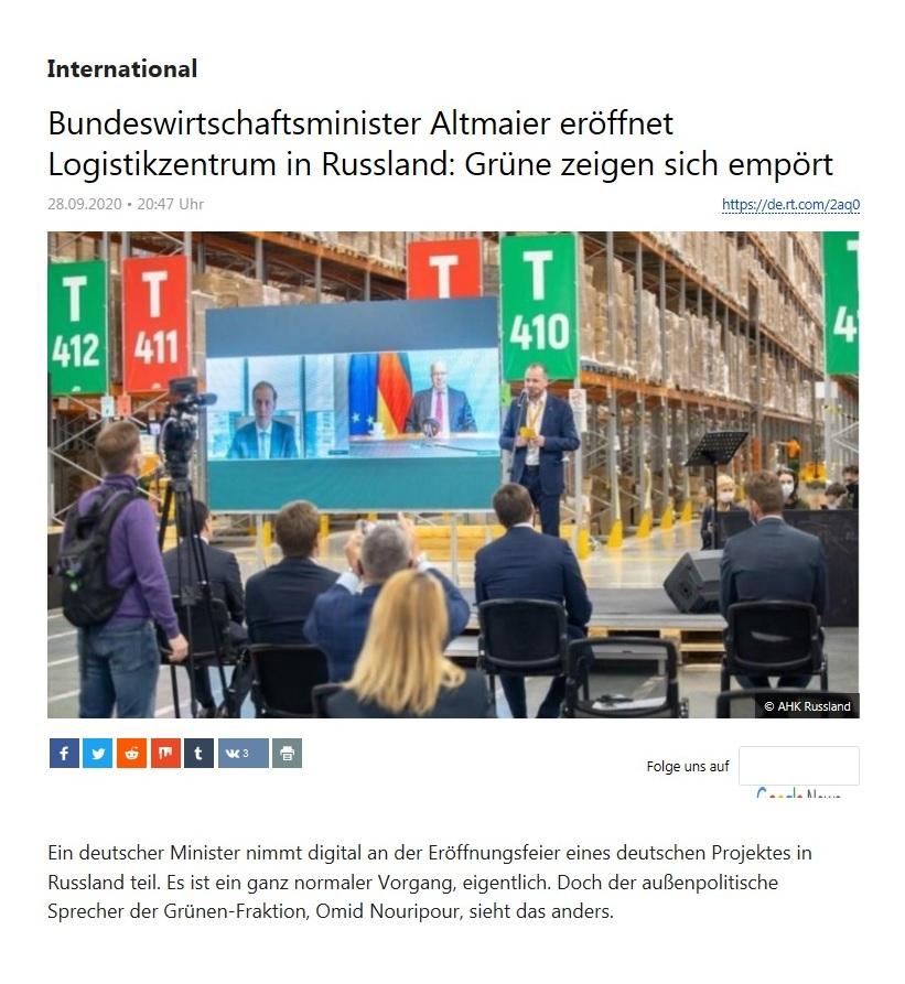 International - Bundeswirtschaftsminister Altmaier eröffnet Logistikzentrum in Russland: Grüne zeigen sich empört - RT Deutsch - 28.09.2020