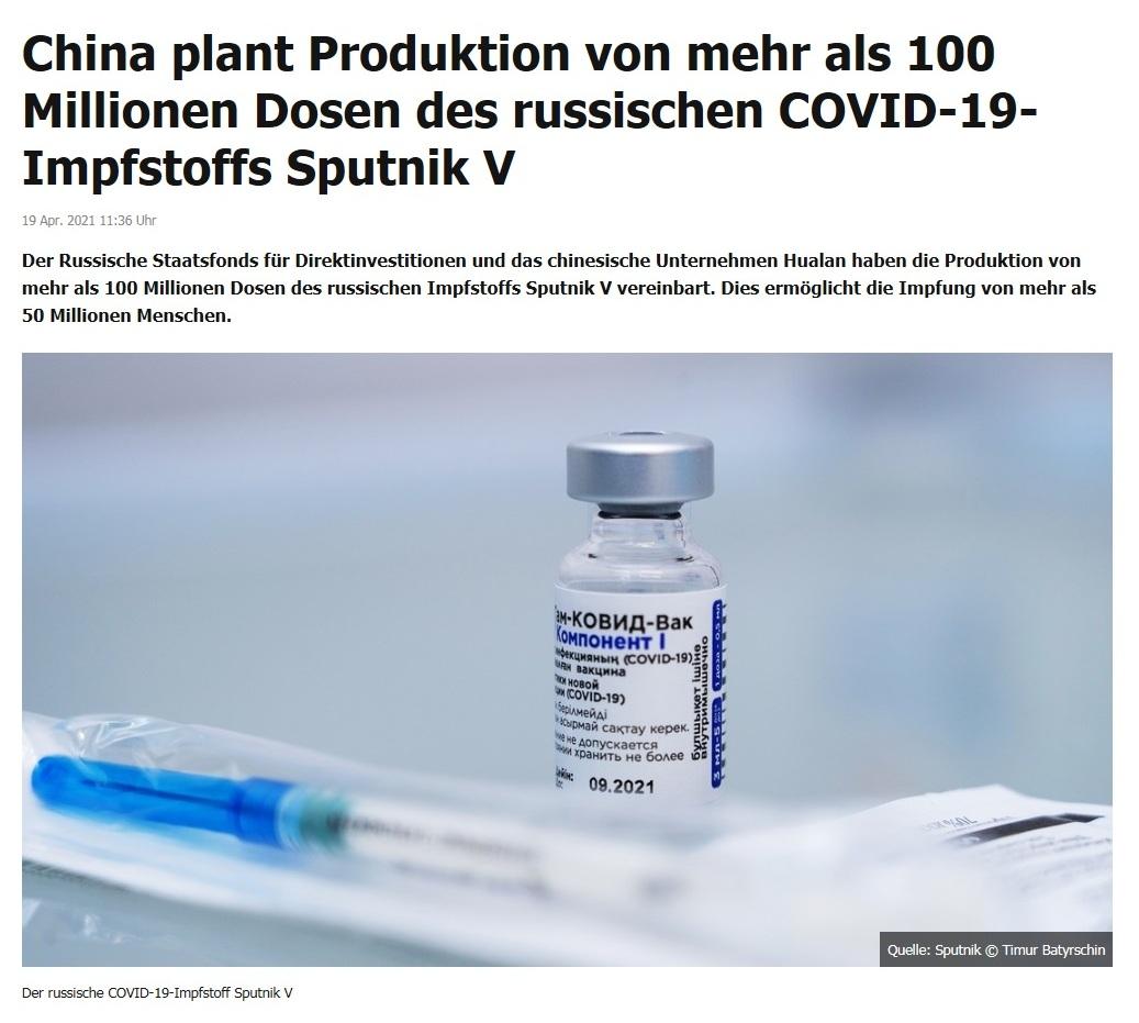 China plant Produktion von mehr als 100 Millionen Dosen des russischen COVID-19-Impfstoffs Sputnik V -  RT DE -  19 Apr. 2021 11:36 Uhr