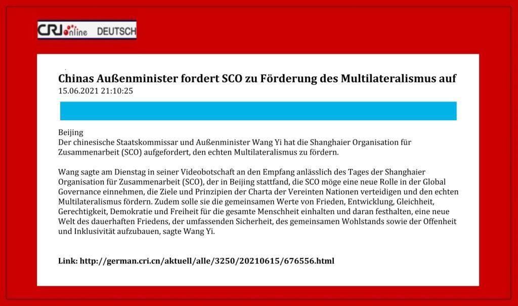 Chinas Außenminister fordert SCO zu Förderung des Multilateralismus auf - CRI online Deutsch - 15.06.2021 21:10:25 - Link: http://german.cri.cn/aktuell/alle/3250/20210615/676556.html