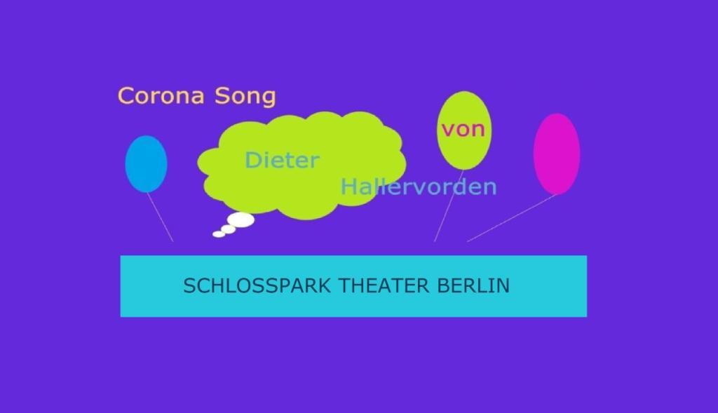 Corona Song von Dieter Hallervorden - SCHLOSSPARK THEATER BERLIN