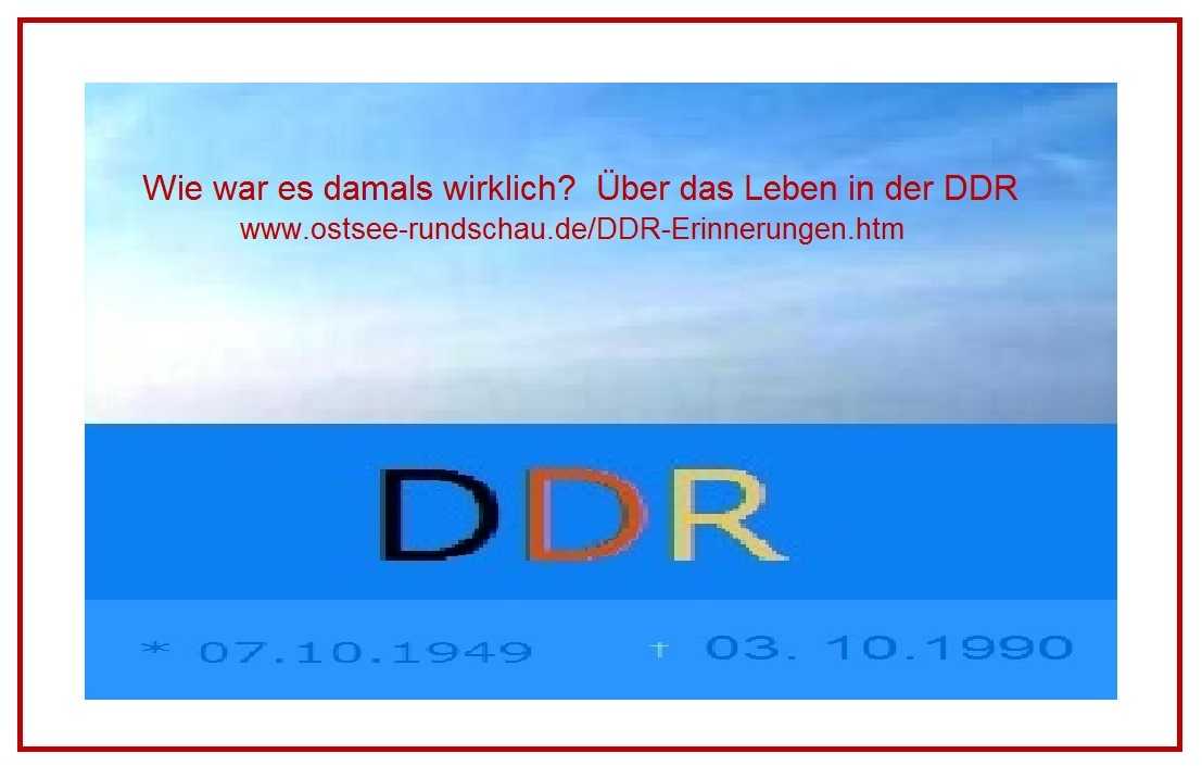 Wie war es damals wirklich? Über das Leben in der DDR auf Ostsee-Rundschau.de. Die DDR bestand als souveräner Staat vom 07.Oktober 1949 bis 03.Oktober 1990.  Grafik / Zeichnung: Eckart Kreitlow