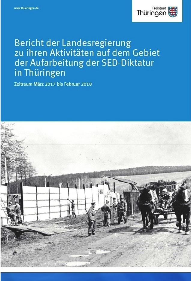 DDR-Aufarbeitung im Freistaat Thüringen - Bericht der Landesregierung des Freistaates Thüringen zur 'Aufarbeitung der SED-Diktatur' - PDF
