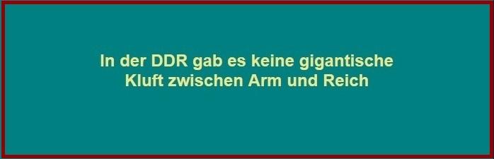 DDR-Wirklichkeit - In der DDR gab es keine gigantische Kluft zwischen Arm und Reich