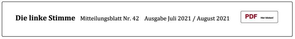 Die linke Stimme - Mitteilungsblatt Nr. 42 - Juli 2021 / August 2021 - PDF
