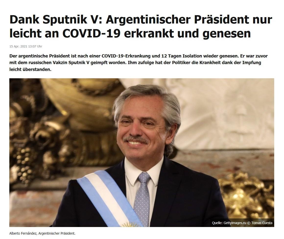 Dank Sputnik V: Argentinischer Präsident nur leicht an COVID-19 erkrankt und genesen -  RT DE -  15 Apr. 2021 13:07 Uhr