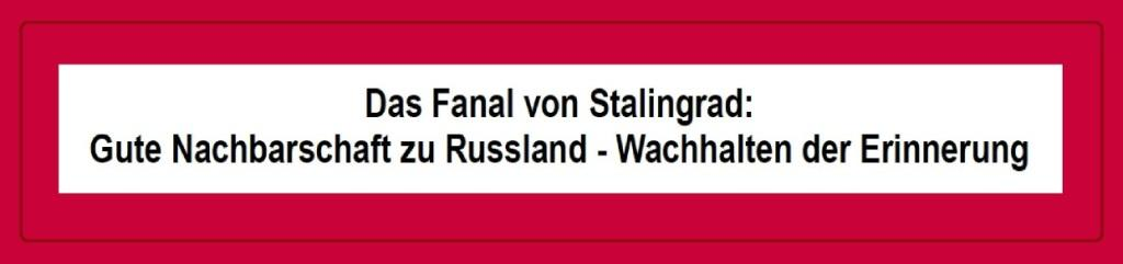 Initiativantrag 'Das Fanal von Stalingrad: Gute Nachbarschaft zu Russland - Wachhalten der Erinnerung' einstimmig auf der Gesamtmitgliederversammlung der Partei DIE LINKE Kreisverband Vorpommern-Rügen angenommen. Forderung: Sowjetisches Ehrenmal am Neuen Markt gegenüber dem Portal der Marienkirche in Stralsund soll unverändert bestehen bleiben.