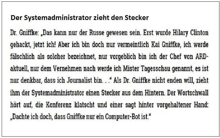 Der Systemadministrator zieht den Stecker - Rationalgalerie.de - Das kann nur der Russe gewesen sein - Unseriöser Hetzblatt-Journalismus - Verstöße gegen die Programmgrundsätze und -richtlinien des Rundfunkstaatsvertrages