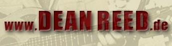 Dean Reed - Schauspieler, Sänger, Regisseur - www.deanreed.de - Homepage von Dean Reed und Internationale Online-Zeitung für Frieden, Humanismus, Völkerverständigung und Kultur