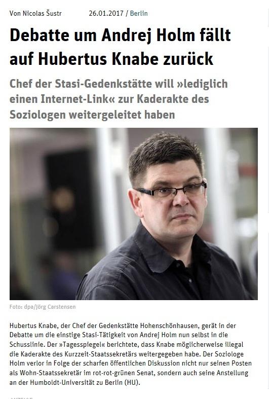 Tageszeitung Neues Deutschland - 26.01.2017 - Debatte um Andrej Holm fällt auf Hubertus Knabe zurück