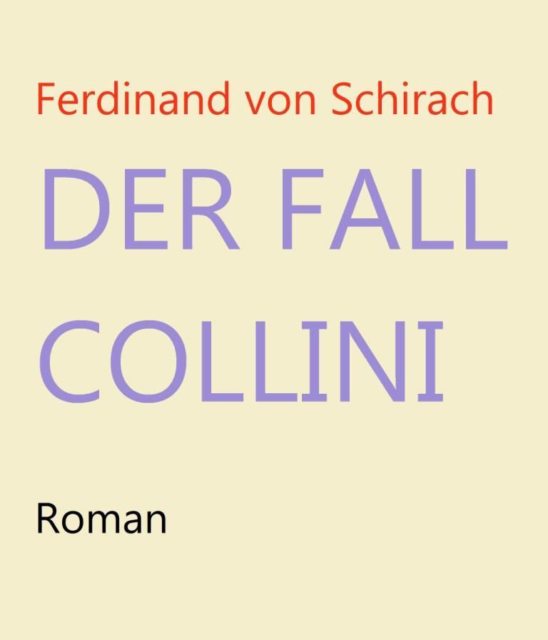 Ferdinand von Schirach - Der Fall Collini - Roman