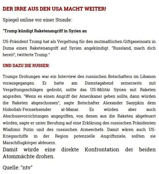 Der Irre aus den USA macht weiter - Kurz vor Weltkrieg - Erneut Giftgas-Lüge als Vorwand - Rationalgalerie - Autor: Ulrich Gellermann - Datum: 10. April 2018