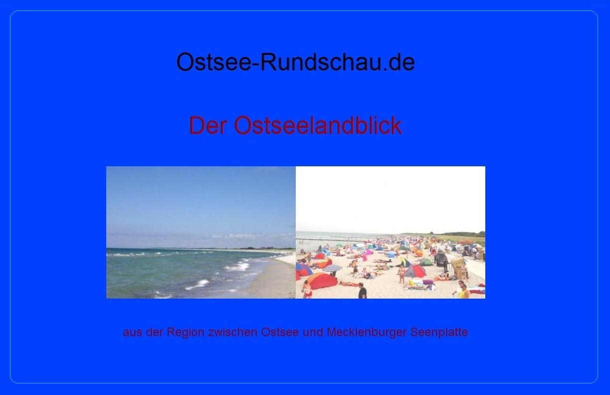 Der Ostseelandblick  aus der Region zwischen Ostsee und Mecklenburger Seenplatte - Mecklenburg-Vorpommern - Neue Unabhängige Onlinezeitungen (NUOZ) - Ostsee-Rundschau.de