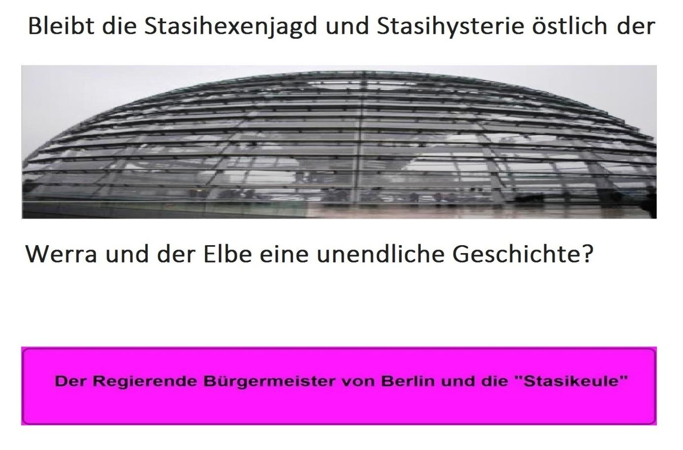 Stasihexenjagd östlich der Elbe und der Werra noch immer eine unendliche Geschichte - Der Regierende Bürgermeister von Berlin Michael Müller und die Stasikeule - Aufgebauschte Stasi-Vorwürfe dienten wohl nur  als Vorwand für die Entlassung von Staatssekretär Dr. Andrej Holm - Mehr dazu auf Ostsee-Rundschau.de