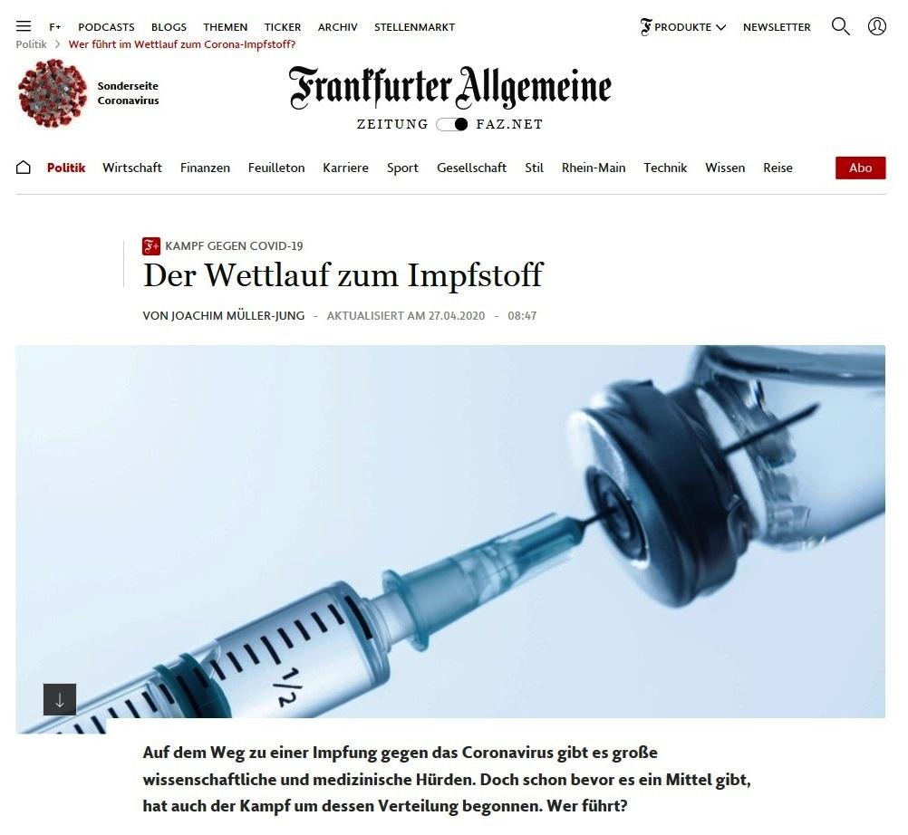 Aus dem Posteingang vom 27.04.2020 von Dr. Marianne Linke - Wer führt im Wettlauf zum Corona-Impfstoff? -  Frankfurter Allgemeine Zeitung -  https://www.faz.net/aktuell/politik/wer-fuehrt-im-wettlauf-zum-corona-impfstoff-16743018.html