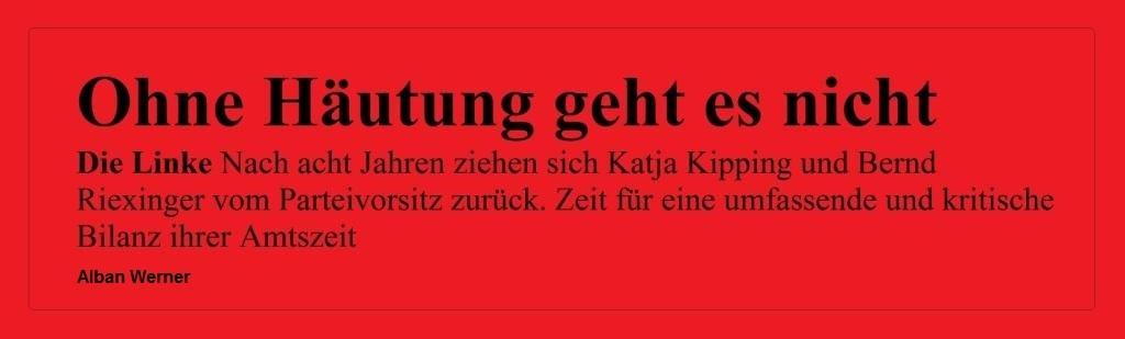 Aus dem Posteingang von Dr. Marianne Linke vom 06.09.2020 -  Ohne Häutung geht es nicht - Von Alban Werner - der Freitag Die Wochenzeitung