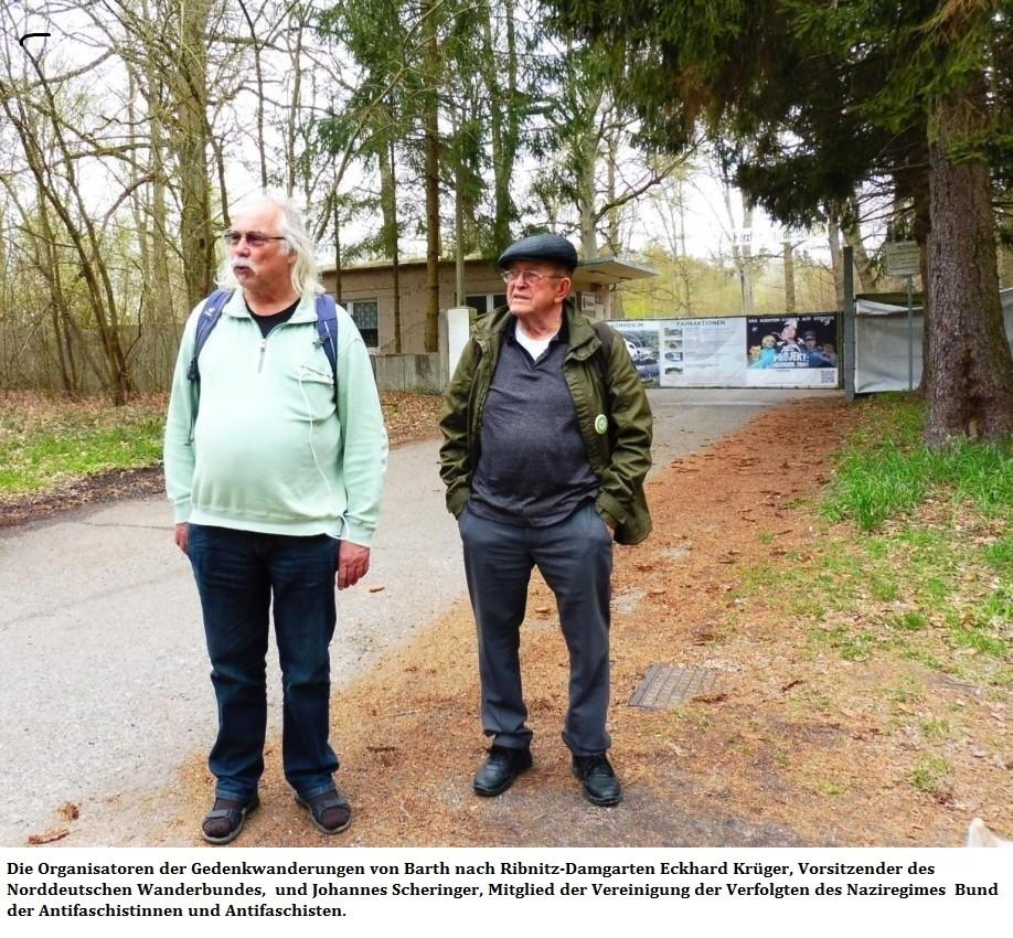 Die Organisatoren der Gedenkwanderungen von Barth nach Ribnitz-Damgarten Eckhard Krüger, Vorsitzender des Norddeutschen Wanderbundes, und Johannes Scheringer, Mitglied der Vereinigung der Verfolgten des Naziregimes Bund der Antifaschistinnen und Antifaschisten.