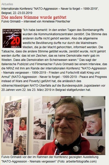 Neue Rheinische Zeitung - Internationale Konferenz 'NATO-Aggression – Never to forget – 1999-2019', Belgrad, 22.-23.03.2019 -  Die andere Stimme wurde getötet - Fulvio Grimaldi – interviewt von Anneliese Fikentscher