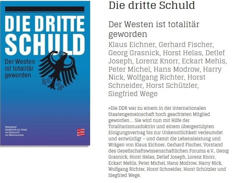 Die dritte Schuld - Der Westen ist totalitär geworden - Die DDR war zu einem in der internationalen Staatengemeinschaft hoch geachteten Mitglied geworden… Weiterlesen.