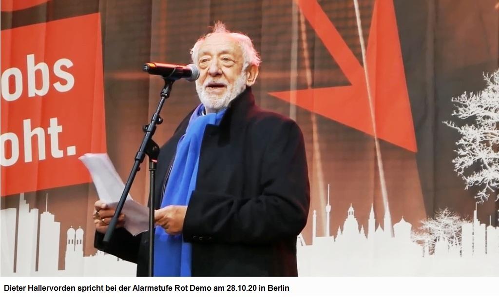 Aus dem Posteingang von Dr. Marianne Linke - Dieter Hallervorden spricht bei Alarmstufe Rot Demo am 28.10.2020 in Berlin - etwas zum Nachdenken und Nachmachen - als Wort zum Sonntag