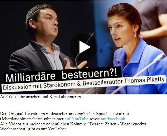Aus dem Posteingang von Dr. Sahra Wagenknecht (MdB) - Team Sahra 21.05.2020 - Wie wir verhindern, dass Corona die Ungleichheit noch mehr erhöht - Milliardäre besteuern?! Diskussion mit Dr. Sahra Wagenknecht  und Starökonom & Bestsellerautor Thomas Piketty