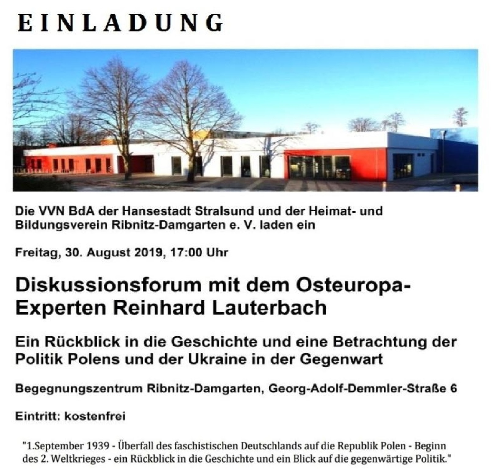 Einladung zum Diskussionsforum mit dem Osteuropa-Experten Reinhard Lauterbach am 30. August 2019 17:00 Uhr im Begegnungszentrum Ribnitz-Damgarten, Georg-Adolf-Demmler-Straße 6 - Ein Rückblick in die Geschichte und eine Betrachtung der Politik Polens und der Ukraine in der Gegenwart - Gemeinschaftsveranstaltung der VVN BdA Stralsund und des Heimat- und Bildungsvereins Ribnitz-Damgarten e. V. - Eintritt kostenfrei