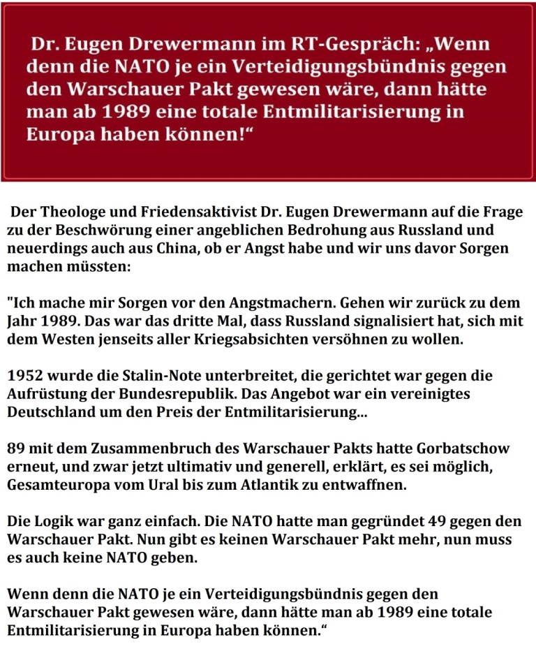 Dr. Eugen Drewermann im RT-Gespräch: 'Wenn denn die NATO je ein Verteidigungsbündnis gegen den Warschauer Pakt gewesen wäre, dann hätte man ab 1989 eine totale Entmilitarisierung in Europa haben können!'